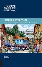Urban Sketching Handbook Working with Color