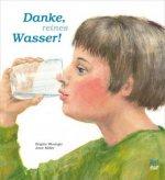 Danke, reines Wasser