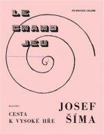 Josef Šíma Cesty k vysoké hře