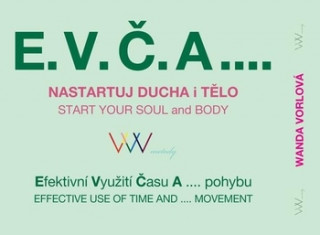 E.V.Č.A.... Nastartuj ducha i tělo