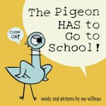 PIGEON HAS TO GO TO SCHOOL