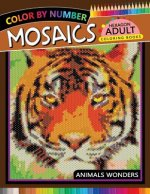 Mosaics Hexagon Coloring Book: Animals Color by Number for Adults Stress Relieving Design