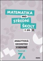 Matematika pro střední školy 7.díl A Pracovní sešit