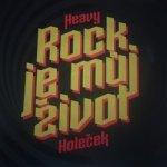 Rock je můj život