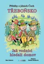 Příběhy z jižních Čech Třeboňsko