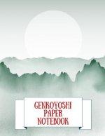 Genkoyoshi Paper Notebook: Practice Writing Japanese Kanji Symbols & Kana Characters. Learn How to Write Hiragana, Katakana and Genkouyoushi For