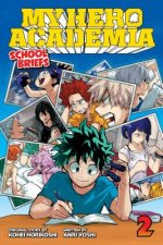 My Hero Academia: School Briefs, Vol. 2