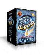 George's Secret Key Complete Hardcover Collection: George's Secret Key to the Universe; George's Cosmic Treasure Hunt; George and the Big Bang; George