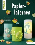 Papierlaternen (kreativ.kompakt)
