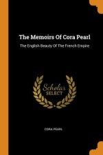 Memoirs Of Cora Pearl