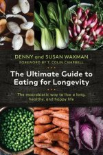 Ultimate Guide to Eating for Longevity