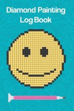 Diamond Painting Log Book: Smiley Face with Blue Gems Cover