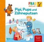 Frag doch mal ... die Maus!: Pipi, Pups und Zähneputzen