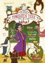 Die Schule der magischen Tiere: Witze! - Über 333 magische Tier- und Schülerwitze