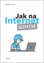 Jak na internet Bezpečně