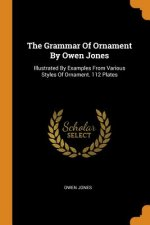 Grammar Of Ornament By Owen Jones