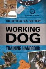 Official U.S. Military Working Dog Training Handbook
