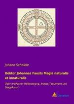 Doktor Johannes Fausts Magia naturalis et innaturalis