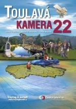 Toulavá kamera 22