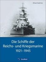 Die Schiffe der Reichs- und Kriegsmarine