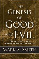 Genesis of Good and Evil