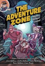 Adventure Zone: Murder on the Rockport Limited!