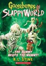 Dummy Meets the Mummy! (Goosebumps SlappyWorld #8)
