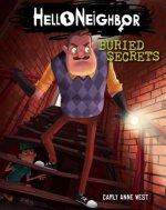 Buried Secrets (Hello Neighbor, Book 3)