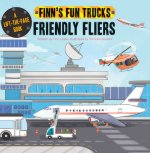 Friendly Fliers: A Lift-The-Page Book