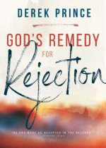 God's Remedy for Rejection (Enlarged/Expanded)