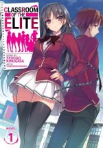 Classroom of the Elite (Light Novel) Vol. 1