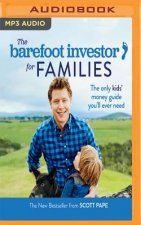 BAREFOOT INVESTOR FOR FAMILIES THE