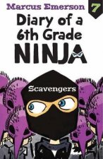 Diary of a 6th Grade Ninja Book 7