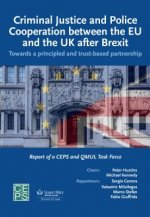 Criminal Justice and Police Cooperation between the EU and the UK after Brexit