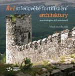 Řeč středověké fortifikační architektury - terminologie a její souvislosti