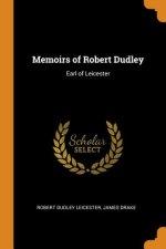 Memoirs of Robert Dudley