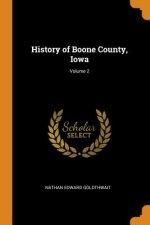History of Boone County, Iowa; Volume 2