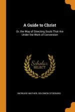 Guide to Christ