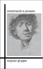 Rembrandt a Picasso
