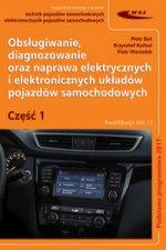 Obsługiwanie, diagnozowanie oraz naprawa elektrycznych i elektronicznych układów pojazdów samochodow