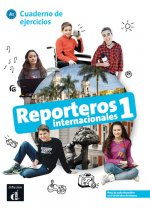 Reporteros internacionales 1 Cuaderno de ejercicios