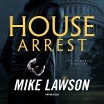 House Arrest: A Joe DeMarco Thriller