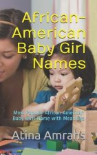 African-American Baby Girl Names: Most Popular African-American Baby Girls Name with Meanings