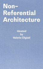 Non-Referential Architecture