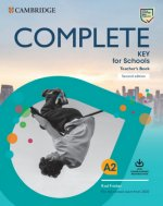 Complete Key for Schools. Teacher's Book with Downloadable Class Audio and Teacher's Photocopiable Worksheets. Second Edition