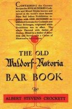 Old Waldorf Astoria Bar Book 1935 Reprint