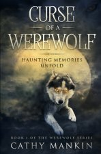 Curse of a Werewolf: Haunting Memories Unfold