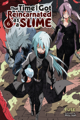 That Time I Got Reincarnated as a Slime, Vol. 6 (light novel)