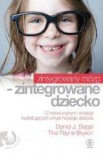 Zintegrowany mózg - zintegrowane dziecko