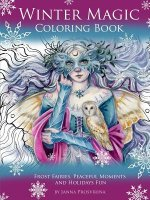 Winter Magic Coloring Book: Frost Fairies, Peaceful Moments and Holidays Fun